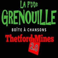 La Petite Grenouille - Thetford Mines